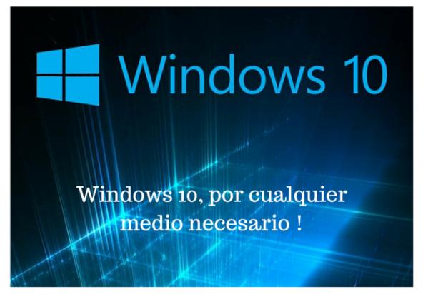 Microsoft encuentra otra manera de forzar a usuarios: Windows 10